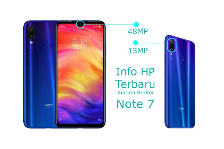Info Hp Terbaru Xiaomi Redmi Note 7 Dengan Kapasitas Kamera 48MP